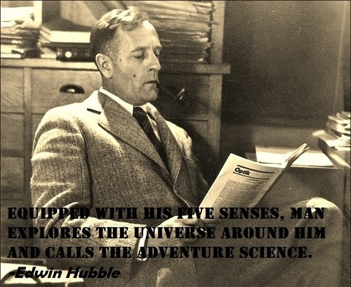 senses edwin hubble science quote funny - 7683635456
