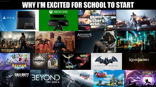school,video games,get hype