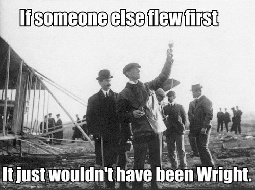 history puns wright brothers funny