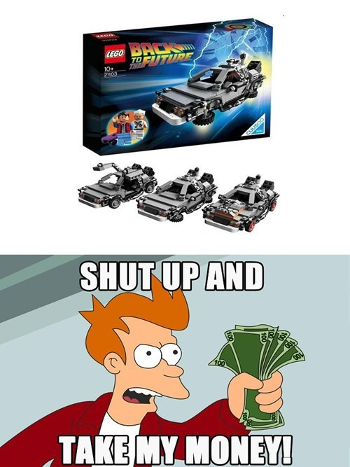 shut up and take my money,lego,back to the future