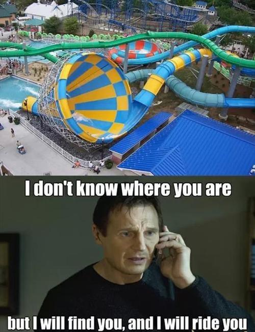 taken water slides summer Memes - 7691383552