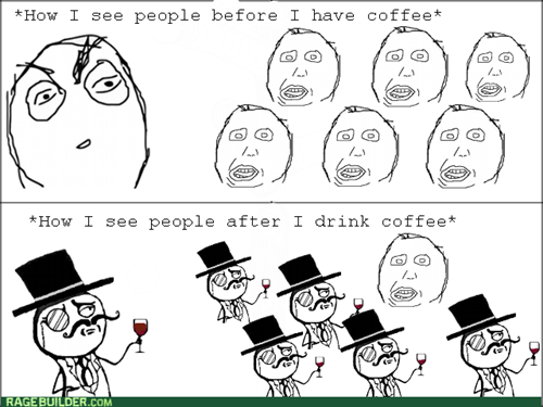 caffeine herpderp coffee sir waking up - 7693713152
