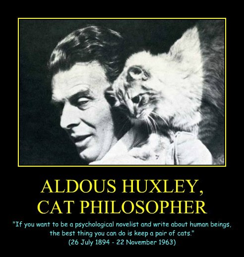 ALDOUS HUXLEY, CAT PHILOSOPHER