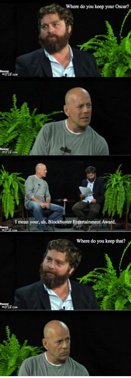between two ferns bruce willis zach galifinakis oscars - 7701620736