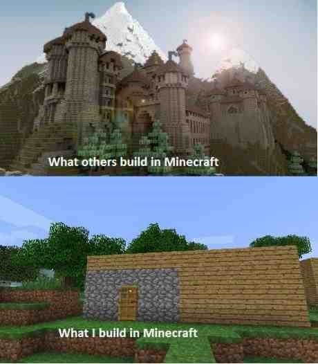 minecraft nobody got time for that creativity