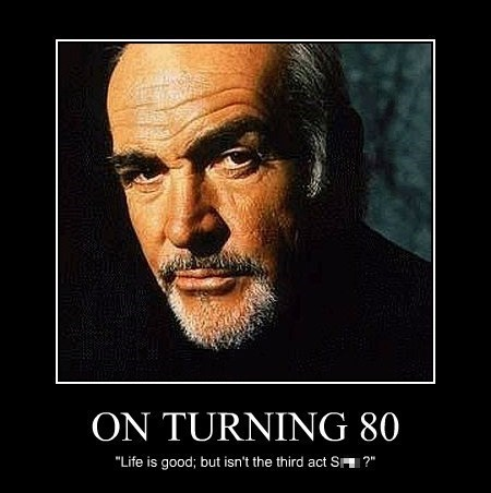 quotes demotivatonal aging sean connery - 7703538176