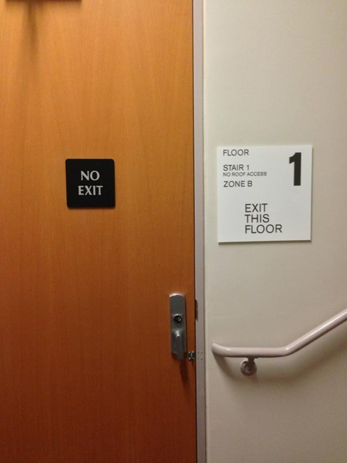 exit this floor,no exit,exit