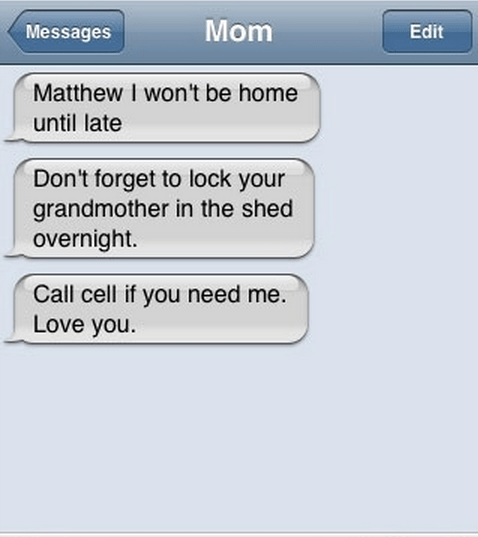 locked up,text,grandma,family,mom