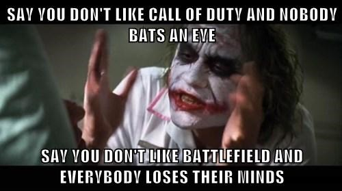call of duty fanboys joker mind loss battlefield flamewars