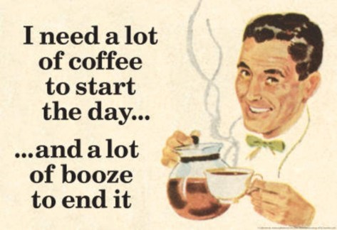 booze coffee everyday funny - 7707431936