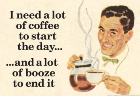booze coffee everyday funny - 7707431936