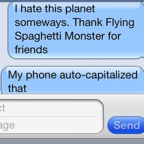 autocorrect capitalization text flying spaghetti monster funny - 7709649152