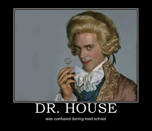 dr house,med school,hugh laurie,funny