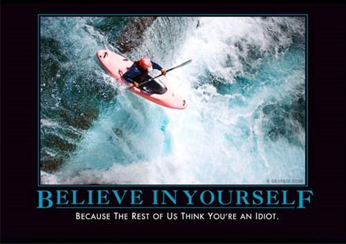 idiots kayak funny believe - 7710198528