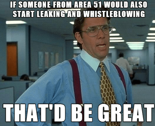 area 51 Memes that'd be great - 7710252288