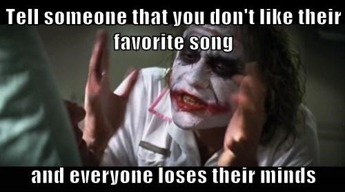 joker,favorite song,hater blockers