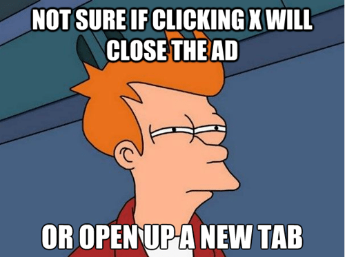 I wonder this every time an ad pops up