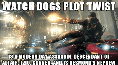 Ubisoft,watch dogs,plot twist,video games
