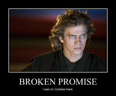 BROKEN PROMISE I see no Cookies here.