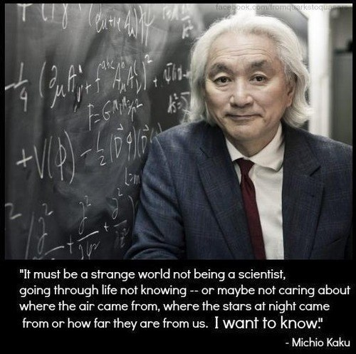 mitchio kaku,science,quote,funny