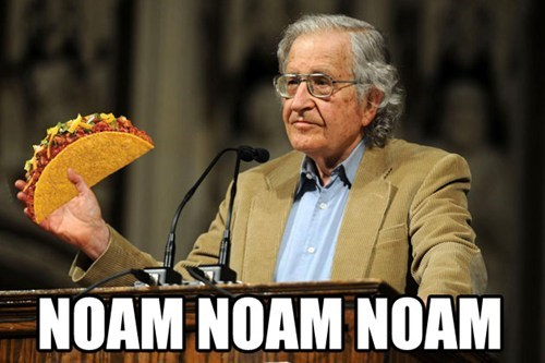 professor,taco,noam chomsky,funny,g rated,School of FAIL