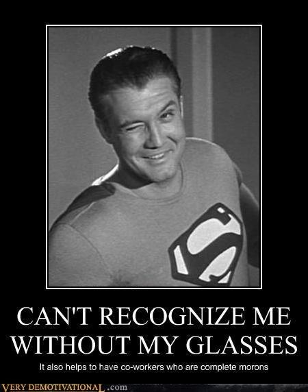 Clark Kent idiots funny superman - 7719968768