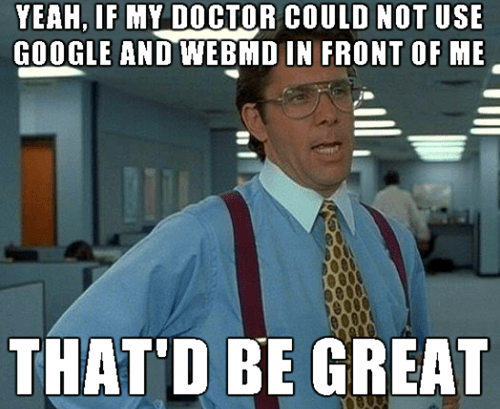 webmd if you could just bill lumbergh doctors - 7719991808
