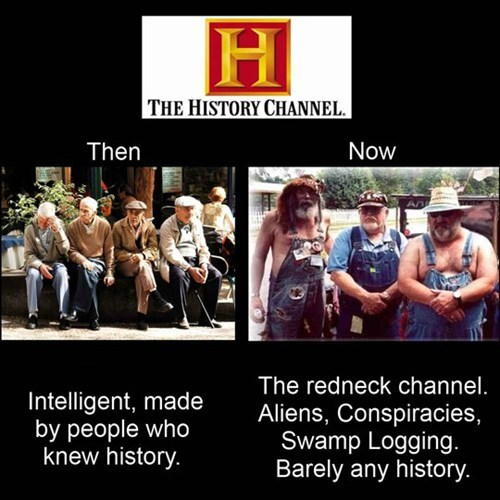 wtf,history,rednecks,funny,history channel,g rated,School of FAIL
