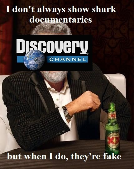 megalodon the most interesting man in the world shark week Memes discovery channel - 7720569344