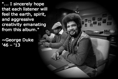 George Duke,aggressive creativity,missed,earth,Spirit