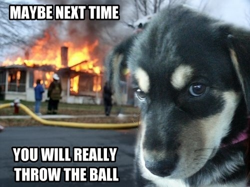 disaster fire ball funny