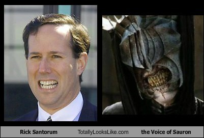Rick Santorum,teeth,the voice of sauron,totally looks like,funny