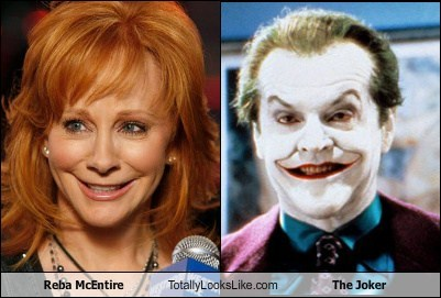the joker,reba mcentire,totally looks like,funny