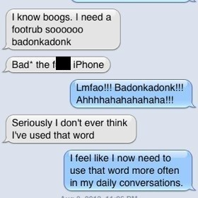 autocorrect,text,badonkadonk,funny,g rated,AutocoWrecks