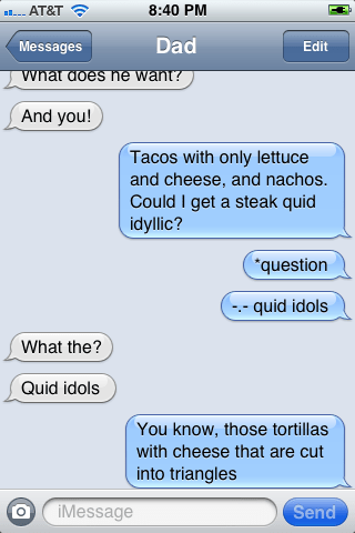 quesadillas autocorrect text dad funny - 7731150848