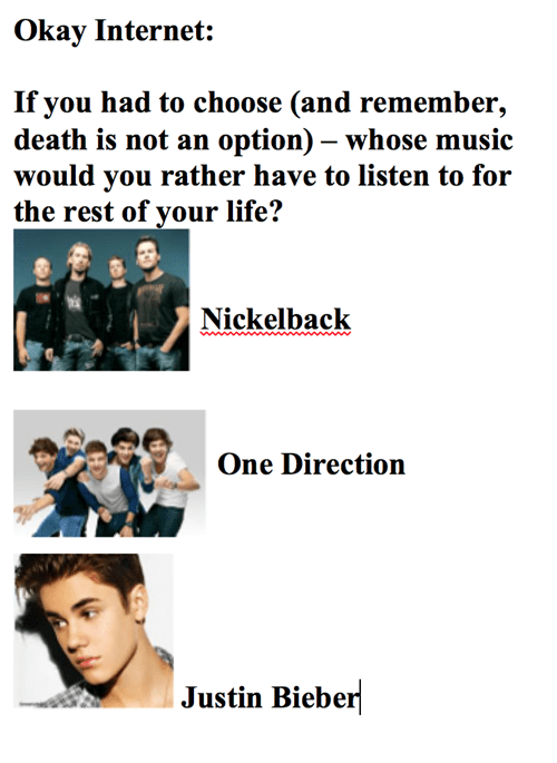 would you rather one direction nickelback justin bieber - 7731670784