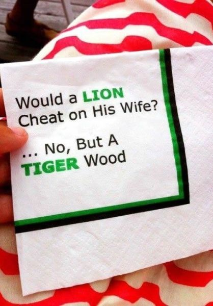 napkin,cheating,Tiger Woods,funny,dating