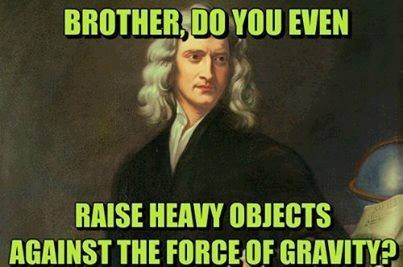 do you even lift isaac newton funny - 7735812096