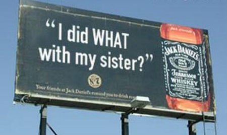 wtf jack daniels whiskey advertisements funny - 7736800256