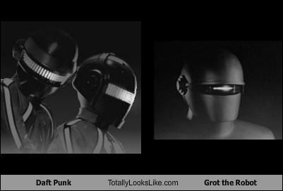 totally looks like daft punk grot the robot funny - 7736888320