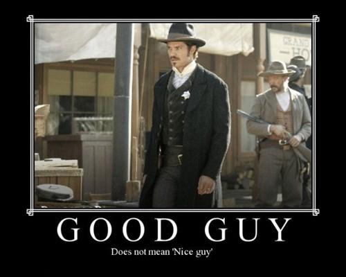 deadwood jerk good guy funny - 7742549248