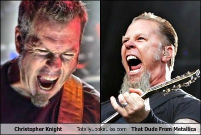 James Hetfield Christopher Knight totally looks like beards funny
