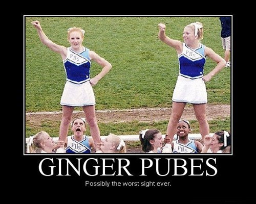 ginger,scary,wtf,pubes,funny