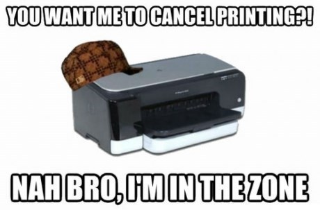 printing scumbag printer cancel print job cancel printing - 7749684480
