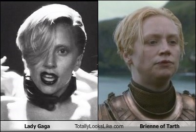 brienne of tarth,brienne,totally looks like,lady gaga