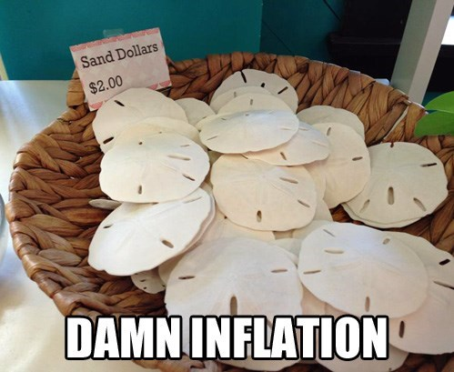 sand dollars inflation thanks obama funny - 7753644288