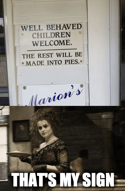 Sweeney Todd signs that's my x - 7753736704