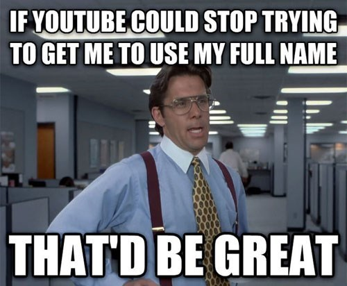 youtube Memes that'd be great - 7754995456
