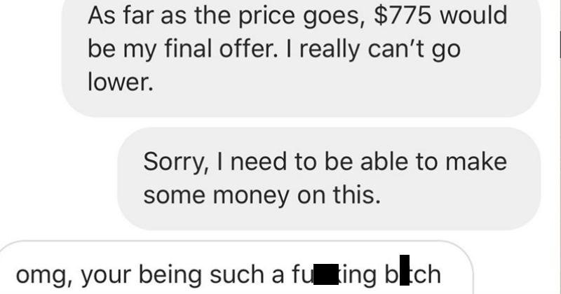 guy's ex friend is a crazy choosing beggar