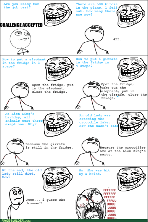 Challenge Accepted trolling troll riddles riddles - 7756464128
